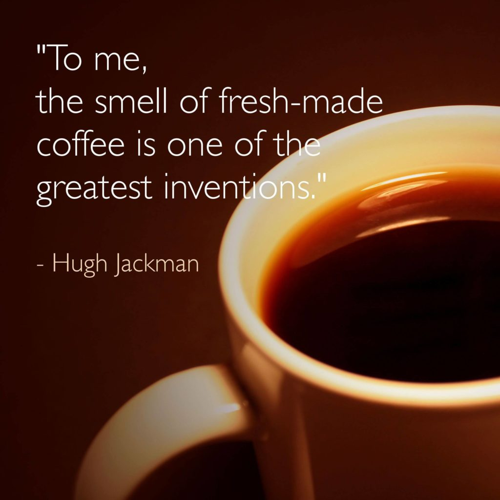 Coffee quotes: To me, the smell of fresh-made coffee is one of the world's greatest innovations.